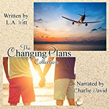 Changing Plans Audiobook by L.A. Witt Narrated by Charlie David