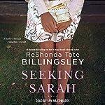 Seeking Sarah: A Novel | ReShonda Tate Billingsley