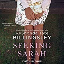 Seeking Sarah: A Novel | Livre audio Auteur(s) : ReShonda Tate Billingsley Narrateur(s) : Janina Edwards
