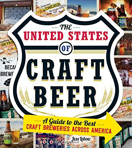 The United States of Craft Beer: A Guide to the Best Craft Breweries Across America