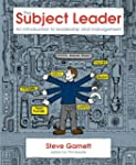 The Subject Leader's Toolkit: An intr...