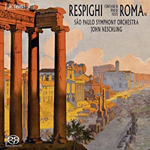 Respighi: Roman Trilogy (Fontane Di Roma/ Pini Di Roma/ Feste Romane)