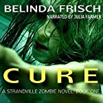 Cure: Strandville Zombie, Book 1 | Belinda S. Frisch