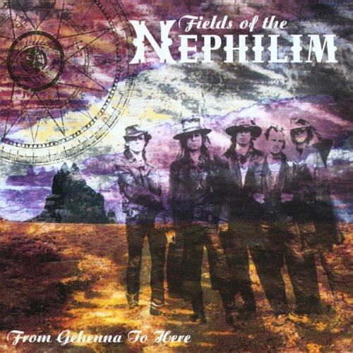 From Gehenna To Here - Limited Edition By Fields Of The Nephilim (2001-07-30)
