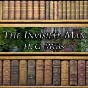 The Invisible Man | [Herbert George Wells]