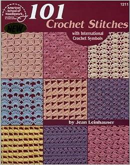 101 Crochet Stitches: With international crochet symbols Paperback