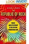 The Republic of Rock: Music and Citiz...