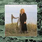 Parallel Dreams-Loreena Mckennitt Qrcd103par Loreena McKennitt
