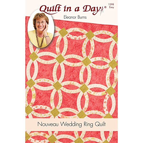 Quilt In A Day EB-1298 Eleanor Burns Pattern, Nouveau Wedding Ring Quilt
