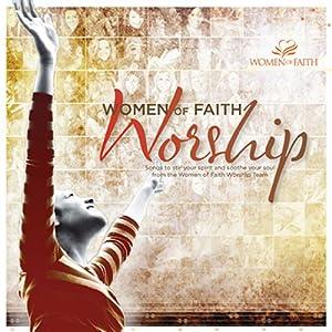 Women of Faith Worship