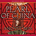 Pearl of China Audiobook by Anchee Min Narrated by Angela Lin