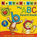 My ABC Board Book (Letterland)