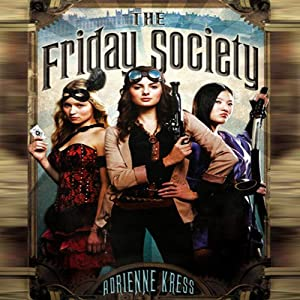 The Friday Society | [Adrienne Kress]
