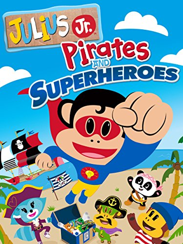 Julius Jr: Pirates & Superheroes