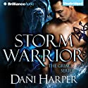 Storm Warrior: The Grim Series, Book 1 (       UNABRIDGED) by Dani Harper Narrated by Justine Eyre
