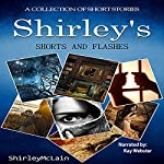 Shirley's Shorts and Flashes | Shirley McLain