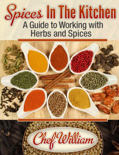 Spices In The Kitchen by William Chaney ebook deal