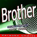 Brother (Originally Performed By Matt Corby)