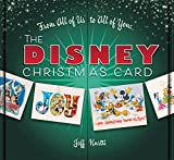 From All of Us to All of You The Disney Christmas Card (Disney Editions Deluxe)
