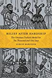 img - for Relief after Hardship: The Ottoman Turkish Model for The Thousand and One Days (Series in Fairy-Tale Studies) book / textbook / text book