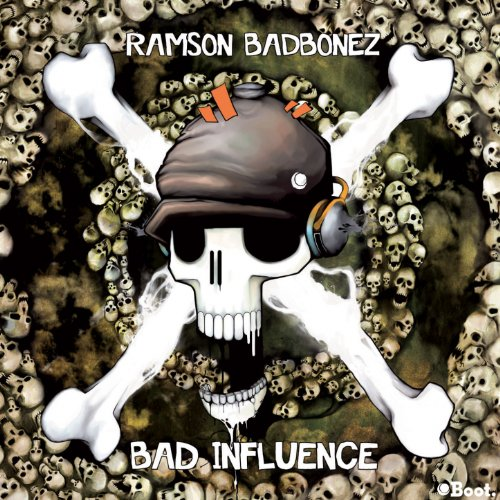 Ramson Badbonez-Bad Influence-2012-C4 Download