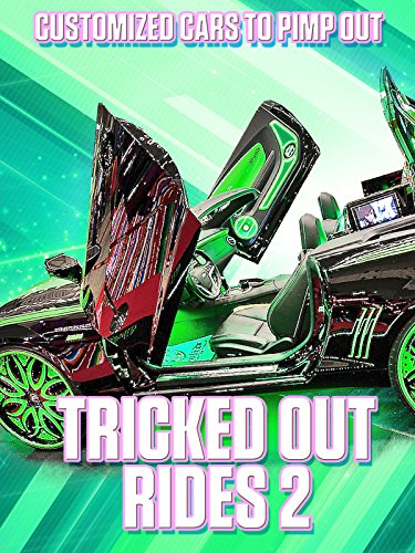 Tricked Out Rides 2 on Amazon Prime Video UK