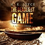 The Deadliest Game | H. E. Joyce