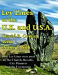 Ley Lines of the UK and USA: How Ley...