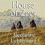 House of Zeor: Sime~Gen, Book 1 | Jacqueline Lichtenberg