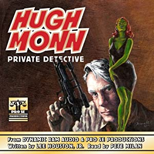 Hugh Monn : Private Detective Audiobook