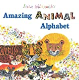 Brian Wildsmith's Amazing Animal Alphabet (1595721851) by Brian Wildsmith