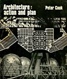 Architecture: Action and Plan (0289369312) by Peter Cook