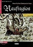 img - for Naufragios+cd (Leer y Aprender: Nivel Cuarto) abridged Edition by Nunez Cabeza De Vaca, Alvar, Nu?ez, Alvar (2008) Paperback book / textbook / text book