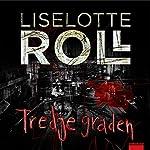 Tredje graden   Liselotte Roll