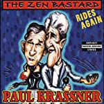 The Zen Bastard Rides Again | Paul Krassner
