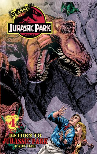 Classic Jurassic Park Volume 4: Return to Jurassic Park