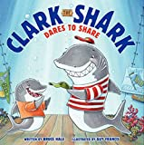 img - for Clark the Shark Dares to Share book / textbook / text book