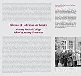 img - for Lifetimes of Dedication and Service: Meharry Medical College School of Nursing Graduates book / textbook / text book