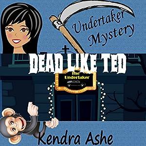 Dead Like Ted Audiobook