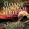 Sloane Monroe Series Set Two: Books 4-5 (       UNABRIDGED) by Cheryl Bradshaw Narrated by Crystal Sershen