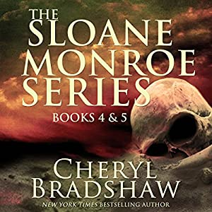 Sloane Monroe Series Set Two: Books 4-5 Audiobook