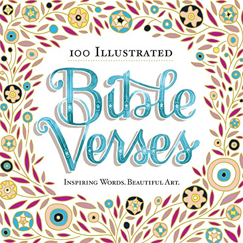 Download 100 Illustrated Bible Verses: Inspiring Words. Beautiful Art.