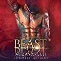 Beast: Twisted Ever After, Book 1 Audiobook by A. Zavarelli Narrated by Tracy Marks