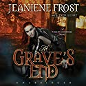 At Grave's End: Night Huntress, Book 3 Audiobook by Jeaniene Frost Narrated by Tavia Gilbert