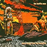 More Songs from the Campfire by Muffin Men (2004-05-03)