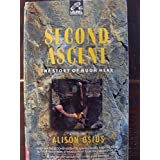 Second Ascent by Alison Osius (1993-03-01)