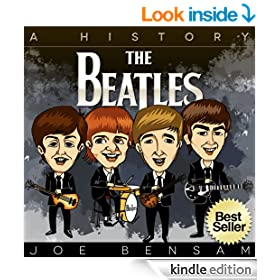 The Beatles Exposed: Music, Mania and Murder...The Story of the Biggest Band in the World (Beatlemania Book 6)