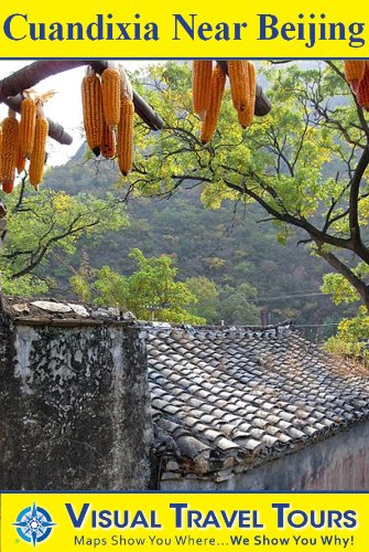 CUANDIXIA NEAR BEIJING: CHINA'S VILLAGE THAT
