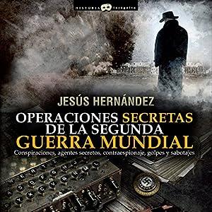 Operaciones secretas de la Segunda Guerra Mundial Audiobook
