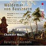 Woldemar von Bausznern: Chamber Music, Vol. 1
